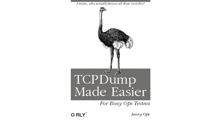 "TCPDump Made Easier Parody Book Cover, with the subtitle ""Who actually understands all those switches?"""