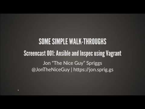 Opening to my video: Screencast 001 - Ansible and Inspec using Vagrant